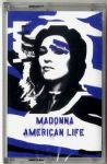 AMERICAN LIFE - CASSETTE SINGLE (SEALED) (1)